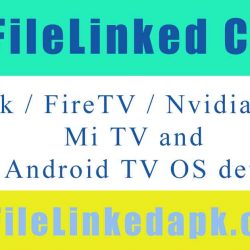 Top 5 FileLinked codes for FireStick / FireTV / Nvidia Shield