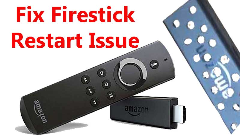 fix firestick restart issue