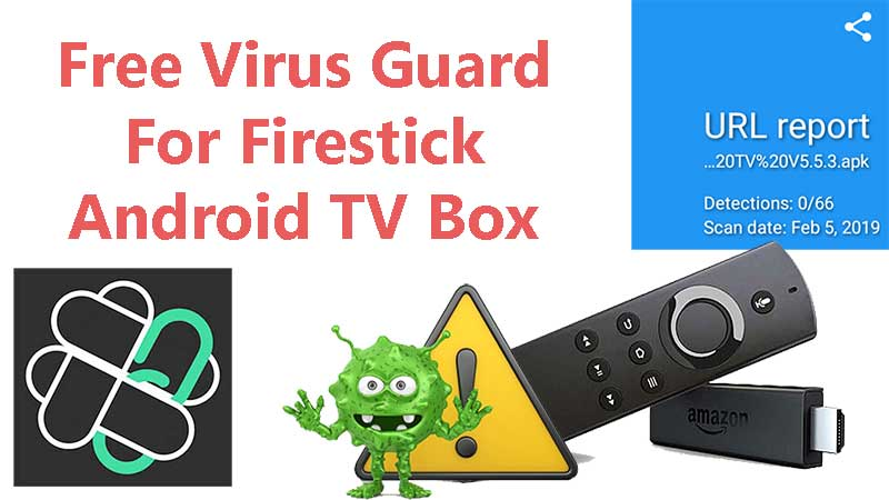 Virus Scanner for Filelinked Apps - Works on Firestick and