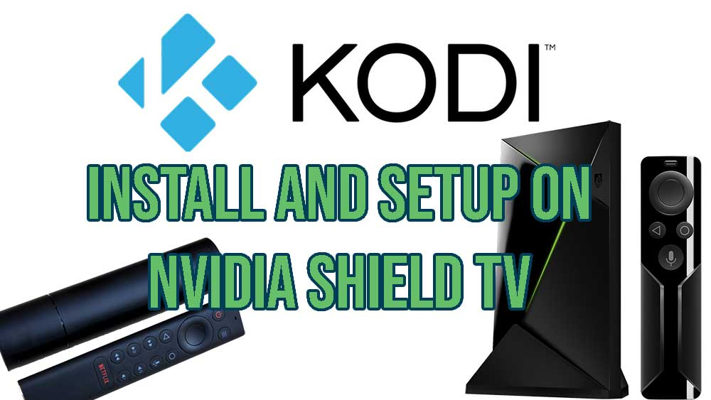 setup kodi on nvidia Shield TV
