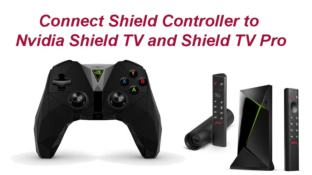 connect shield controller to Shield TV