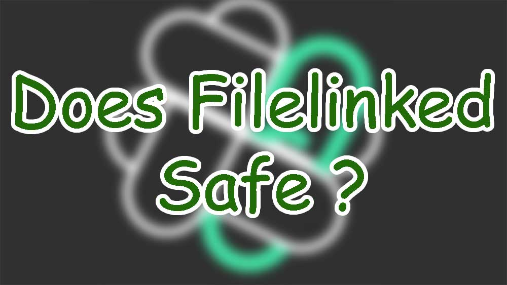 does filelinked safe