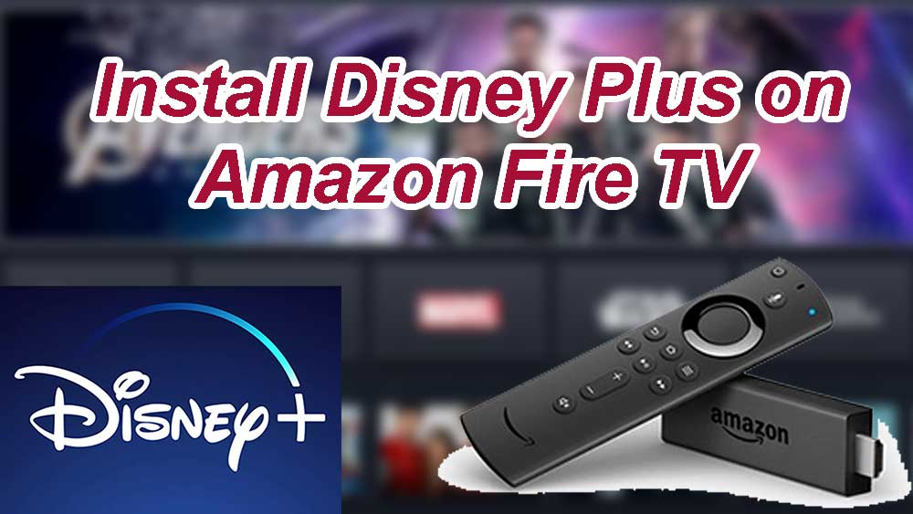 install disney plus on fire tv