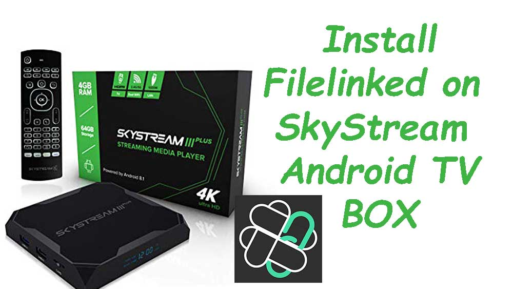 install filelinked on skystream 3