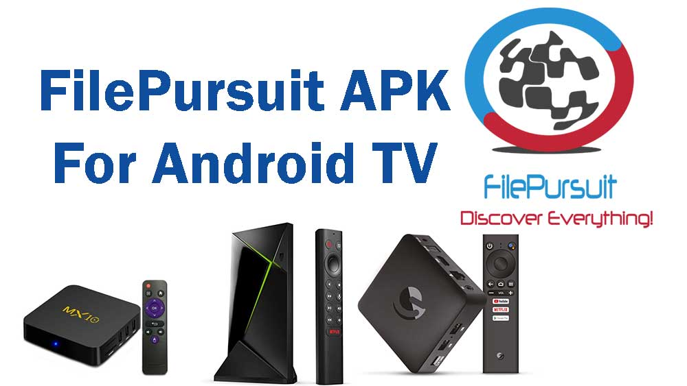 FilePursuit for Android TV