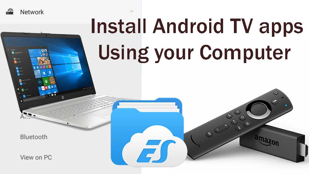 Install apps on fire tv using computer