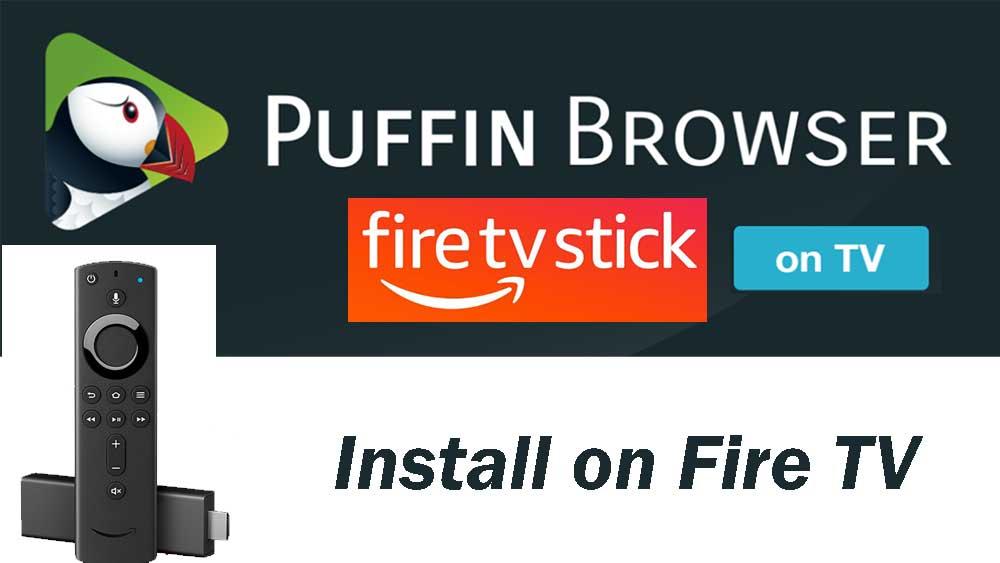 Puffin TV browser firestick