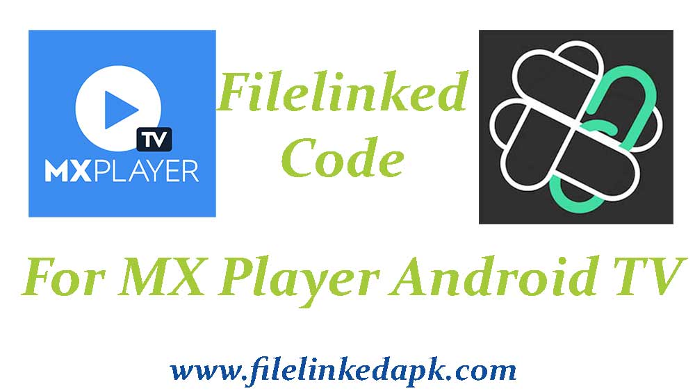 filelinked code for MX Player