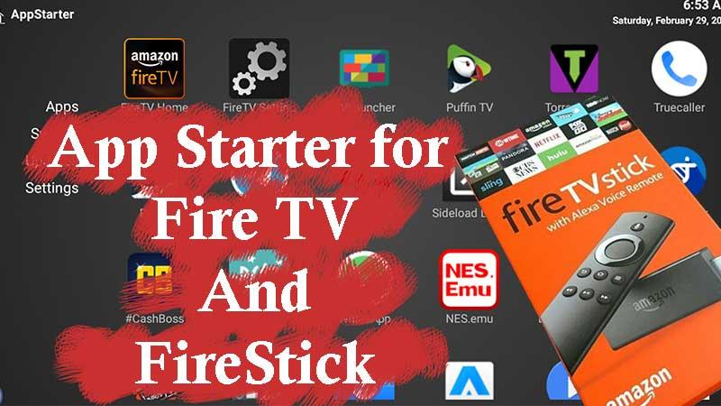 App Starter Firestick and Fire TV