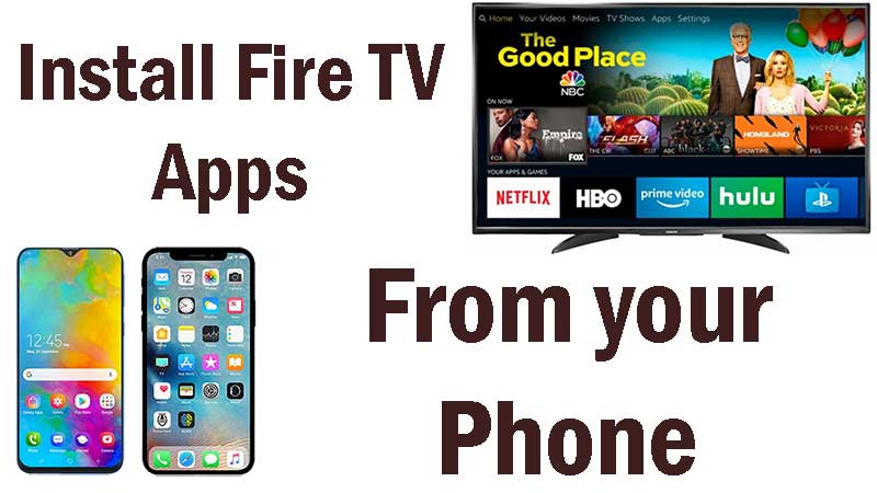 Install apps on Firestick from phone