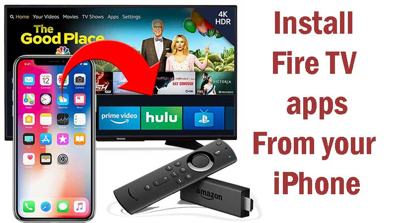 install apps on Firestick using iPhone