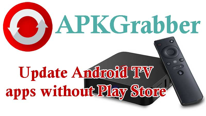 APKGrabbber Android TV