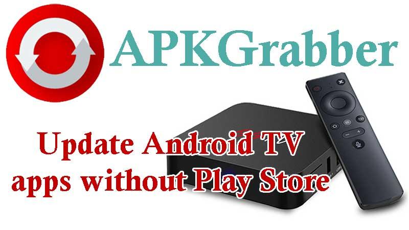 APKGrabbber Android TV