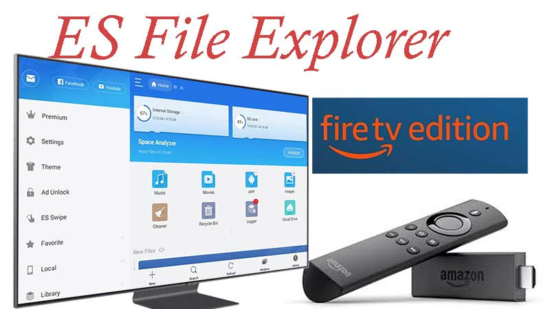ES File explorer free for Fire TV and Firestick