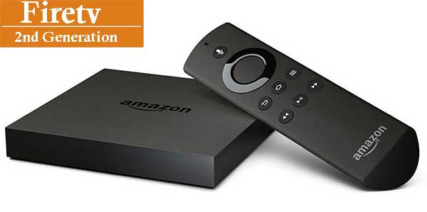 Fire TV 2nd Generation
