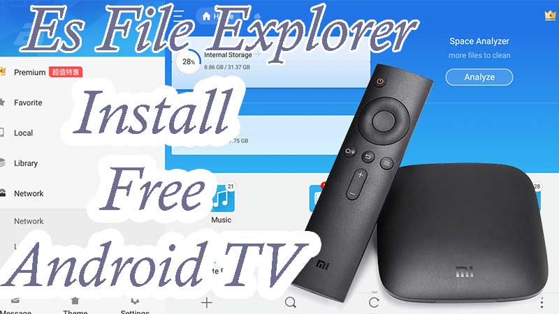 Install ES File Explorer Android TV