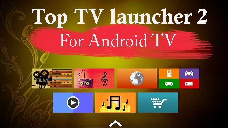 TOP TV launcher 2 APK