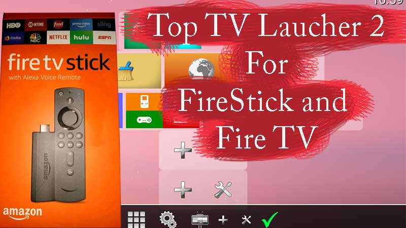 Top TV launcher 2 firestick
