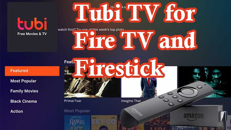 Tubi TV for Fire TV and FireStick