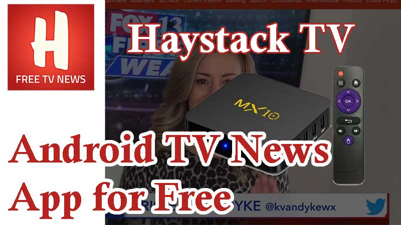 Haystack TV News Android TV