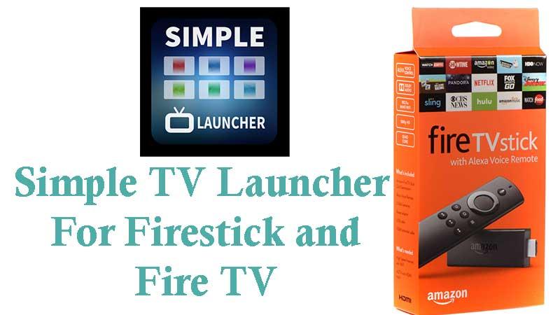 simple tv launcher Firestick