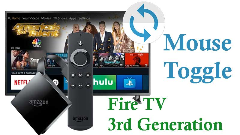 Mouse Toggle For Amazon fire TV 3rd generation