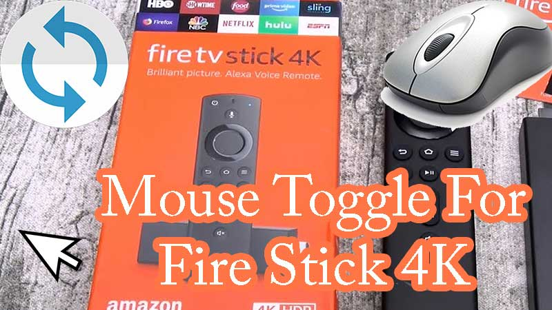 Mouse Toggle for Fire Stick 4K