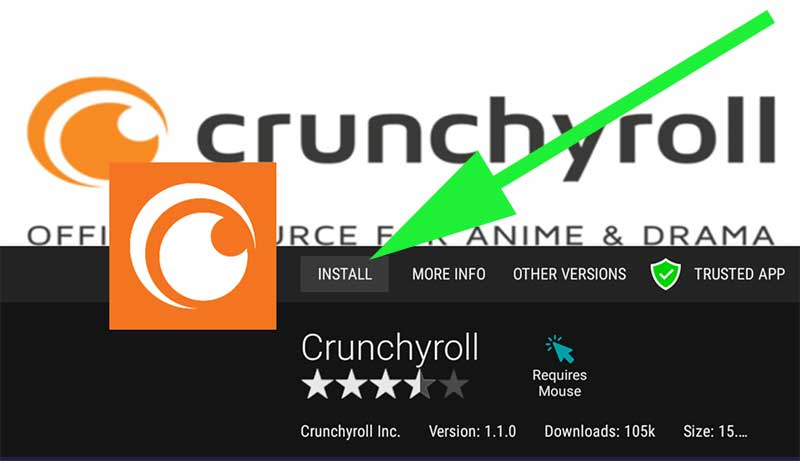 Crunchyroll install on Android TV and Fire TV