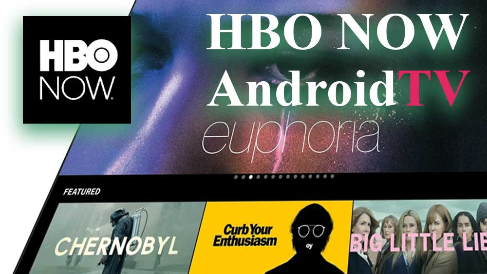 HBO Now Android TV APK