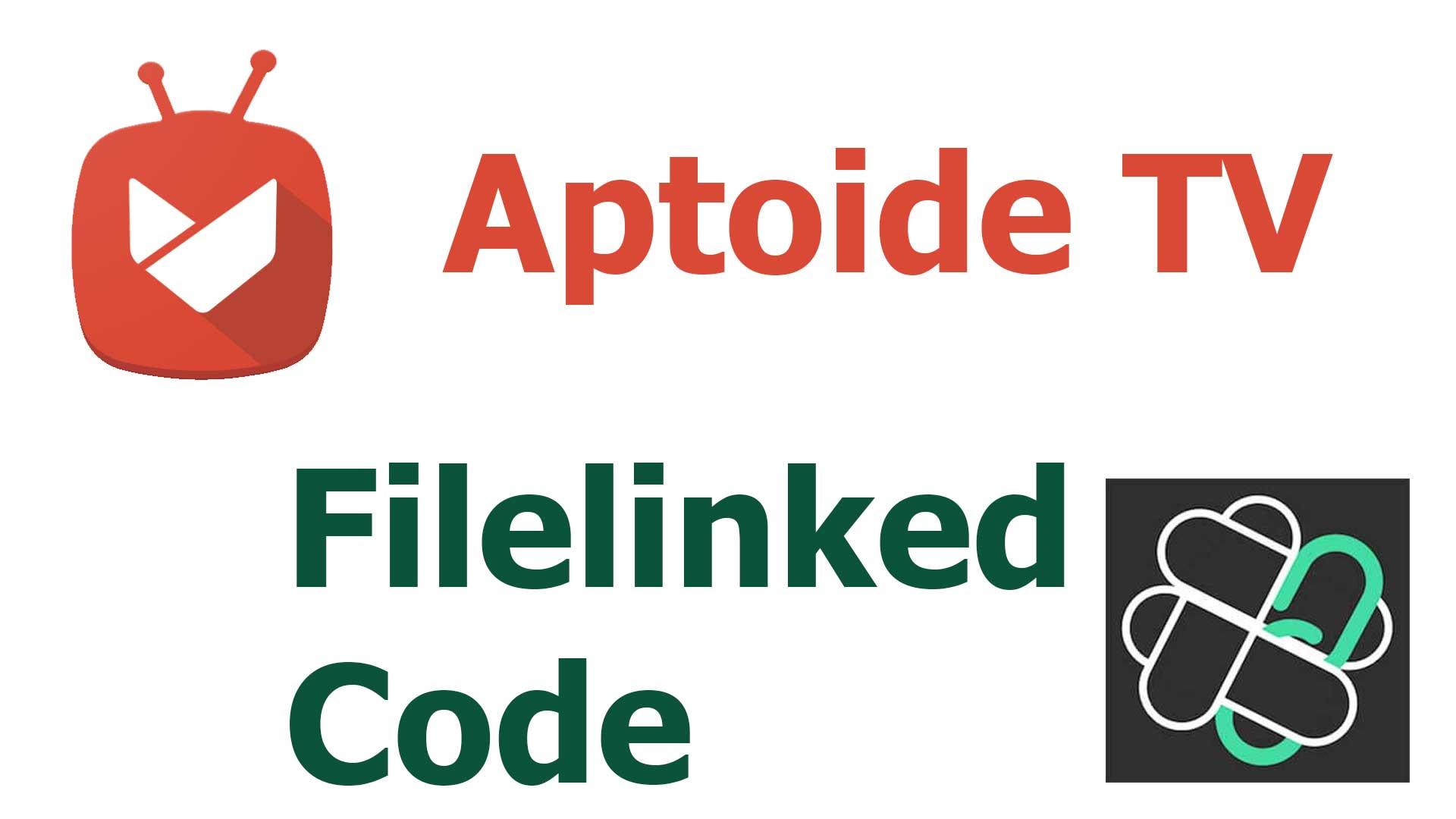 Aptoide TV Filelinked Code