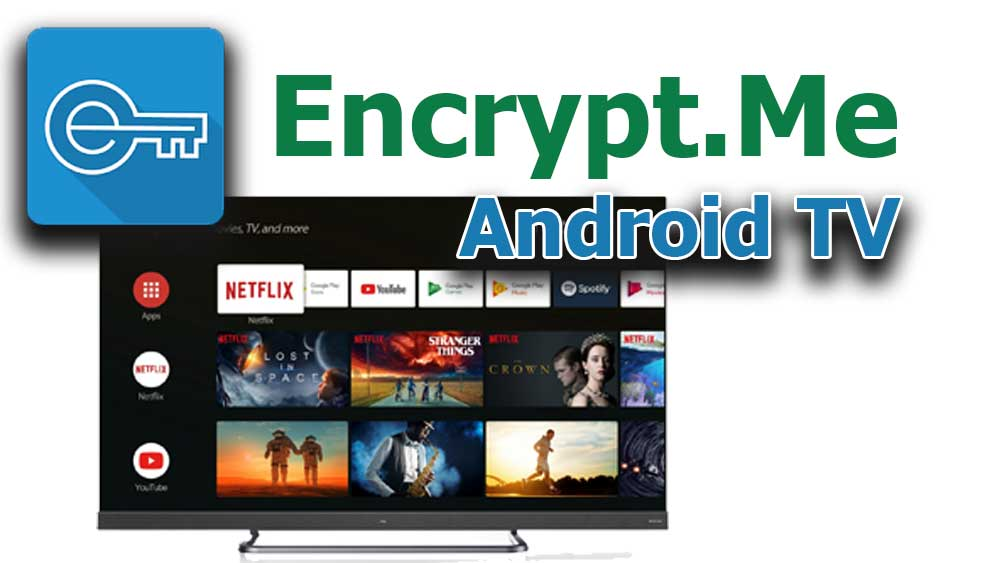 Encrypt Me VPN for Android TV