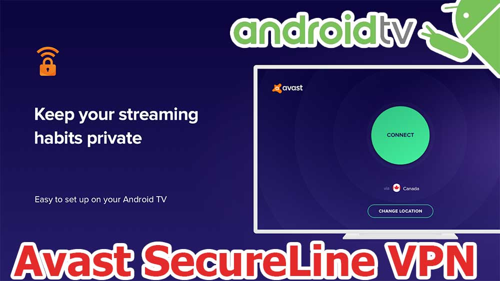 VPN SecureLine By Avast for Android TV