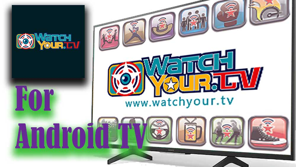 Watchyour TV for Android TV