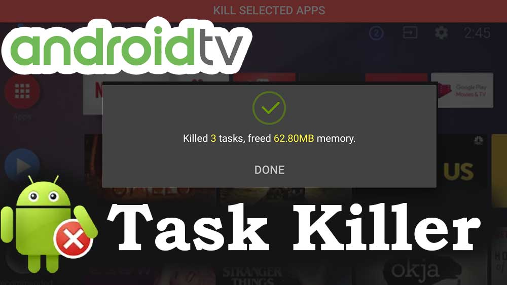 Android TV Task Killer