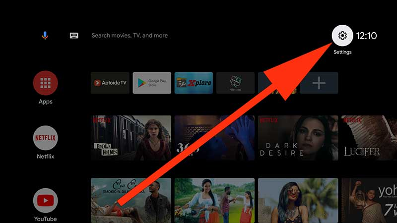 Go to settings Android TV
