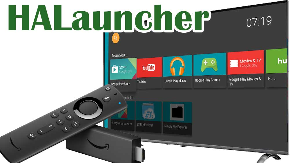halauncher fire tv and Android TV