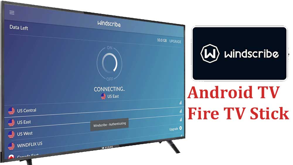 Windscribe VPN Android TV and Firestick
