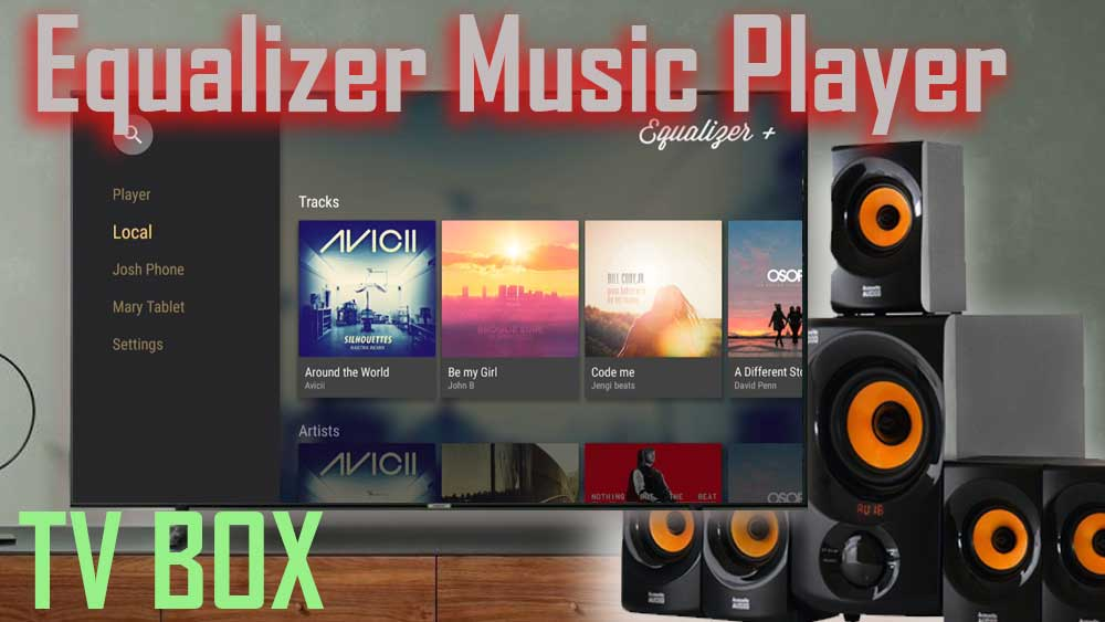 Equalizer Music Player for Andorid TV BOX