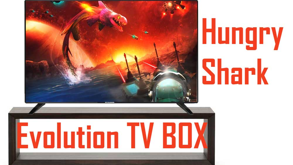 Hungry Shark Evolution for TV BOX