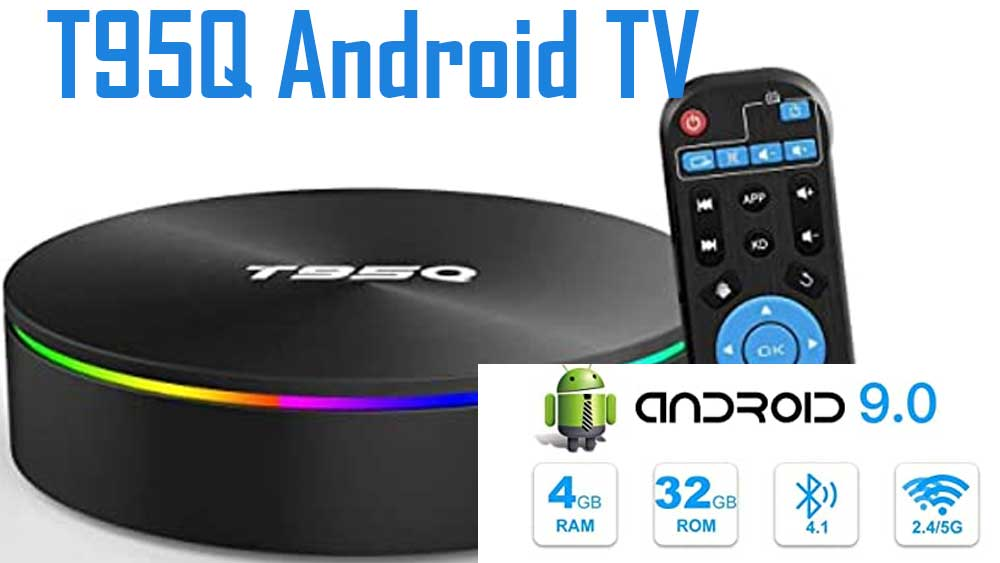 T95Q Android TV BOX