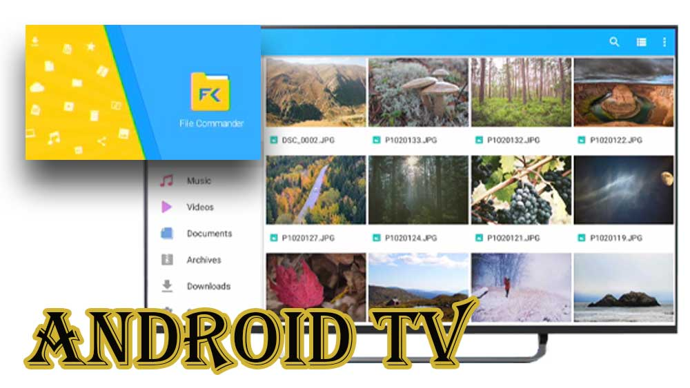 File Commander for Android TV and Firestick
