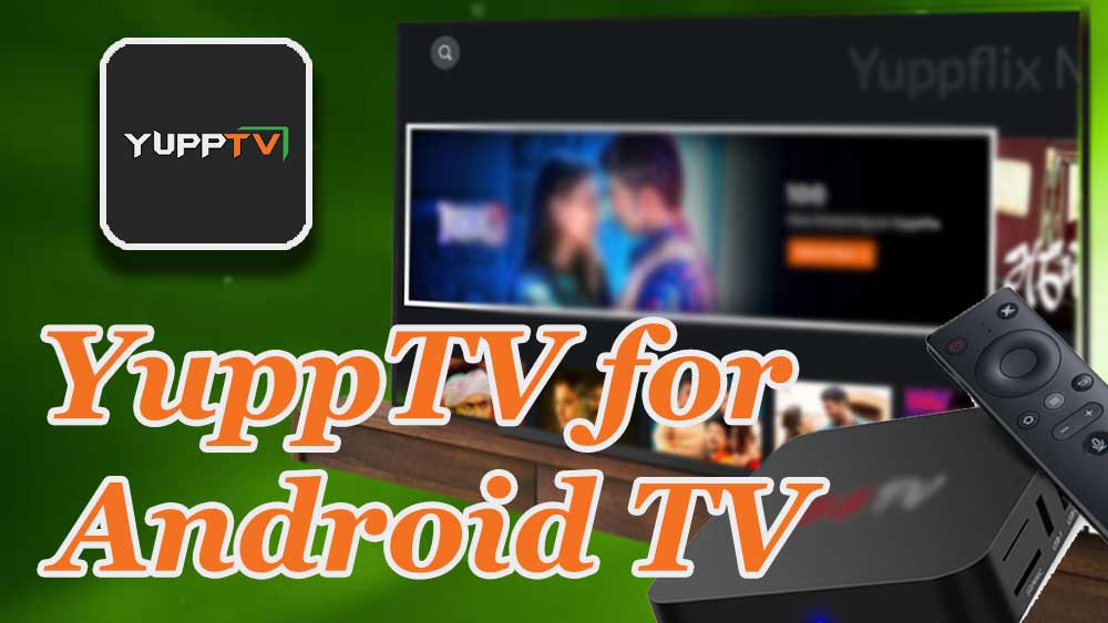 YuppTV for Android TV