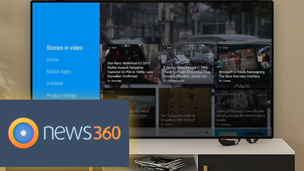 News360 for TV